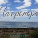 Vergebung in Hawaii – das Ho'oponopono Ritual