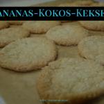 Ananas Kokos Kekse – Hawaiianische Weihnachtsplätzchen zum 2. Advent
