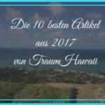 Zum Jahresende – Die 10 besten Artikel aus 2017