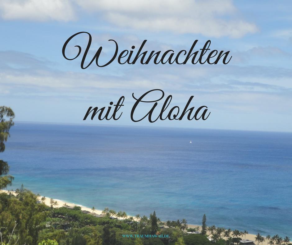 mele kalikimaka 2017 wie du dein weihnachten mit aloha. Black Bedroom Furniture Sets. Home Design Ideas