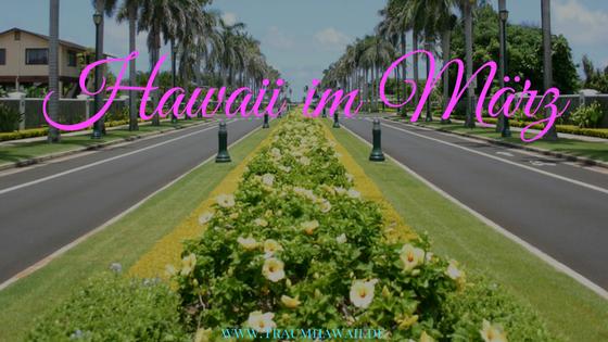 Hawaii im März