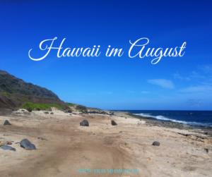 Hawaii im August