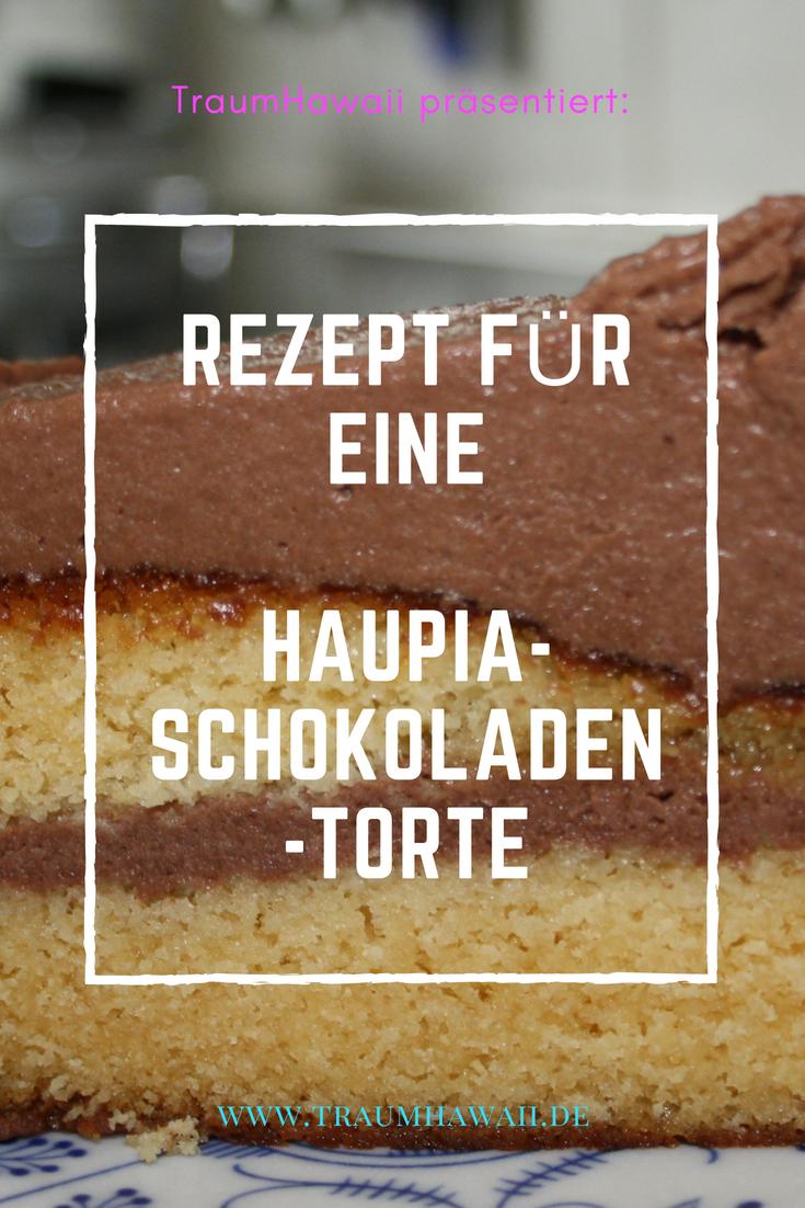 TraumHawaii's Haupia-Schokoladen-Torte Pinterest