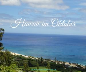 Hawaii im Oktober