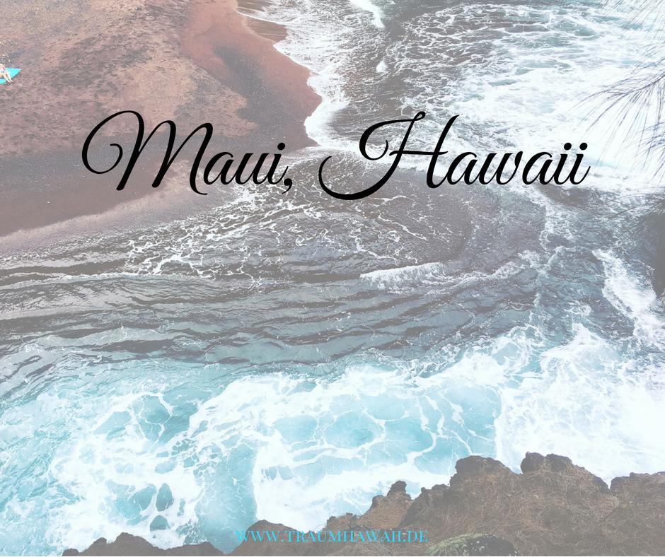 Maui Was Du Schon Immer Wissen Wolltest Traumhawaii