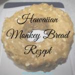 Hawaiian Monkey Bread