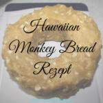 Hawaiian Monkey Bread